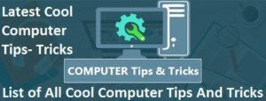 15 Cool Computer Tips Tricks That Everyone Should Know
